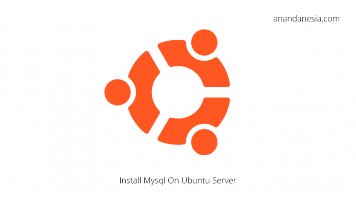 Cara Install Mysql Di Ubuntu Server 18.04