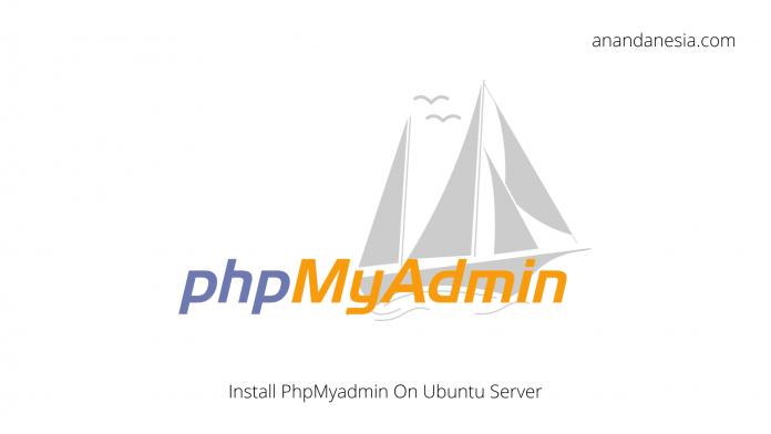 Cara Install PhpMyadmin Di Ubuntu Server 18.04